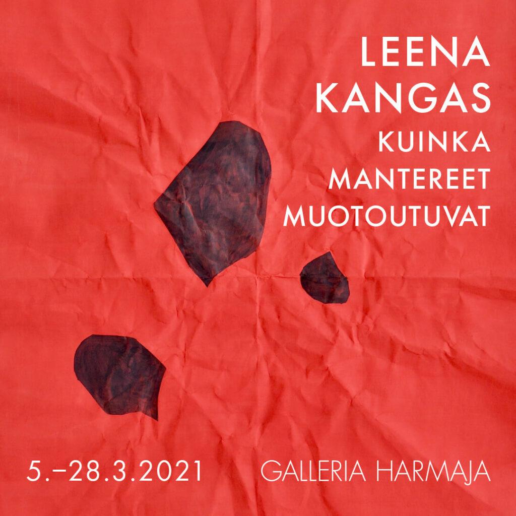 Leena Kangas: Kuinka mantereet muotoutuvat.